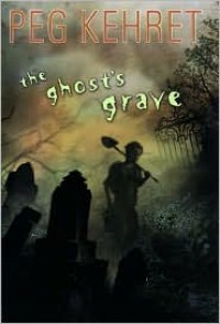The Ghost's Grave - Peg Kehret