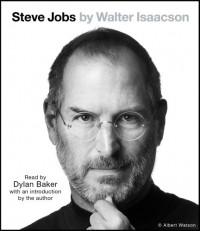 Steve Jobs: A Biography - Walter Isaacson