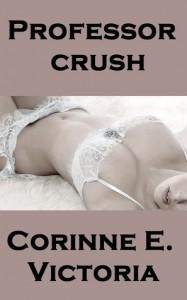 Professor Crush - Corinne E. Victoria