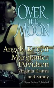 Over The Moon - Angela Knight, MaryJanice Davidson, Virginia Kantra, Sunny