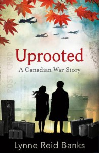 Uprooted - a Canadian War Story - Lynne Reid Banks