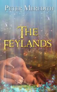 The Feylands (The Hidden Lands) - Peter Meredith