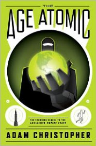 The Age Atomic - Adam Christopher