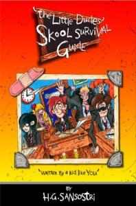 The Little Dudes' Skool Survival Guide - H.G. Sansostri