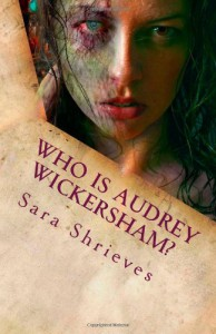 Who is Audrey Wickersham? - Sara Shrieves
