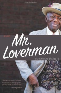 Mr. Loverman - Bernardine Evaristo