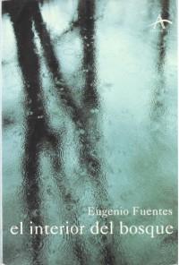 El Interior Del Bosque - Eugenio Fuentes