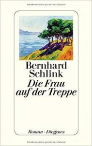 Die Frau auf der Treppe - Bernhard Schlink