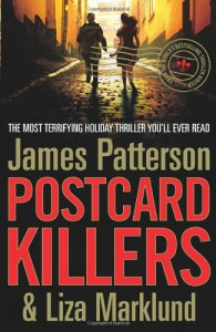 Postcard Killers - James Patterson, Liza Marklund
