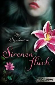 Sirenenfluch (siren's storm, #1) - Lisa Papademetriou, Hanna Ermakov