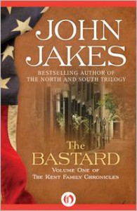 The Bastard - John Jakes