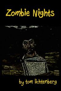 Zombie Nights - Tom Lichtenberg