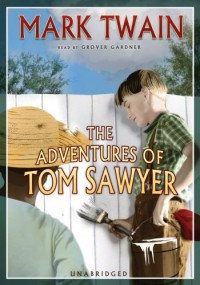 The Adventures of Tom Sawyer (Audiocd) - Mark Twain, Grover Gardner