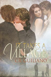 It Takes a Village - C.R. Guiliano