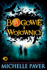 Bogowie i wojownicy - Michelle Paver