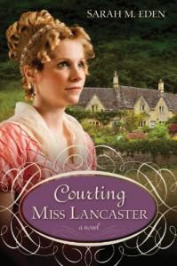 Courting Miss Lancaster - Sarah M. Eden