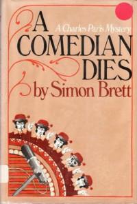 A Comedian Dies - Brett,  Simon