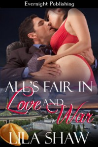 All's Fair in Love and War - Lila Shaw, Claire Gillian