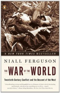 The War of the World - Niall Ferguson