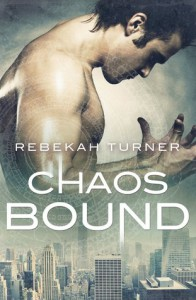 Chaos Bound (Chronicles of the Applecross, #2) - Rebekah Turner