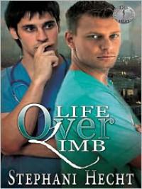 Life Over Limb - Stephani Hecht