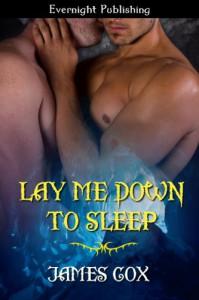 Lay Me Down to Sleep - James   Cox