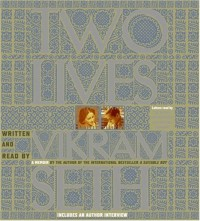 Two Lives - Vikram Seth
