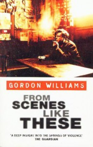 From Scenes Like These - Gordon M. Williams