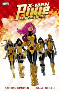 X-Men: Pixie Strikes Back - Sara Pichelli, Kathryn Immonen