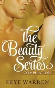 The Beauty Series - Skye Warren