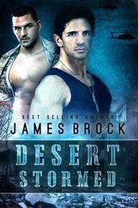 Desert Stormed - James  Brock
