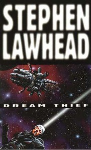 Dream Thief - Stephen Lawhead