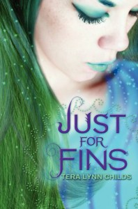 Just for Fins - Tera Lynn Childs