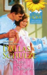 The Baby Bargain - Dallas Schulze