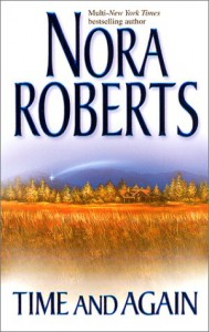 Time and Again: Time Was / Times Change - Nora Roberts
