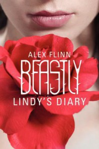 Beastly: Lindy's Diary - Alex Flinn