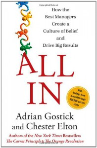 All In: How the Best Managers Create a Culture of Belief and Drive Big Results - Adrian Gostick, Chester Elton