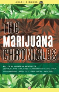 The Marijuana Chronicles (Akashic Drug Chronicles) - Jonathan Santlofer