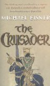 The Crusader - Michael Alexander Eisner