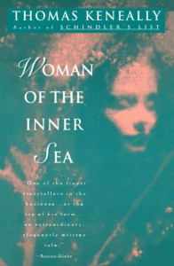 Woman of the Inner Sea - Thomas Keneally