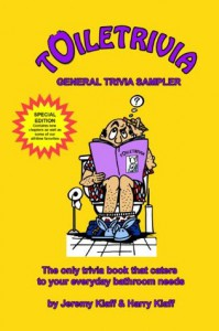 Toiletrivia - General Trivia Sampler (History Trivia, Movie Trivia, Sports Trivia, Geography Trivia, and More): The Only Trivia Book That Caters To Your Everyday Bathroom Needs (Volume 6) - Jeremy Klaff, Harry Klaff