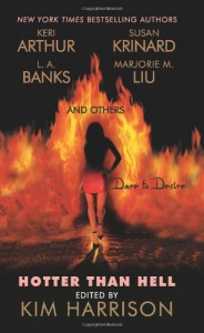 Hotter Than Hell - Heidi Betts, Tanya Huff, Linda Winstead Jones, Keri Arthur, Carrie Vaughn, Susan Sizemore, Denise Little, Susan Krinard, L.A. Banks, Cheyenne McCray, Marjorie M. Liu, Lilith Saintcrow