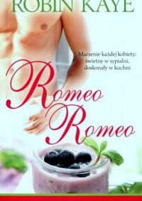 Romeo Romeo - Robin Kaye