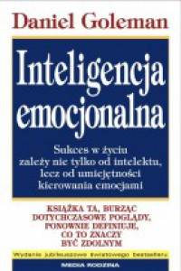 Inteligencja emocjonalna -  Daniel Goleman