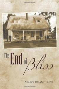 The End of Bliss - Rhonda Ringler Cutler