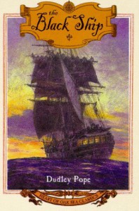 The Black Ship (Heart of Oak Sea Classics Series) - Dudley Pope