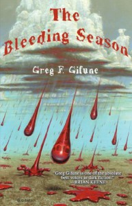 The Bleeding Season - Greg F Gifune