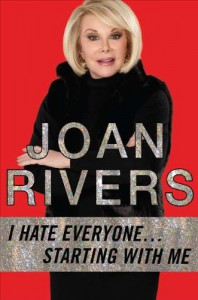 I Hate Everyone...Starting with Me - Joan Rivers