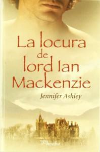 La locura de Lord Ian MacKenzie  - Jennifer Ashley