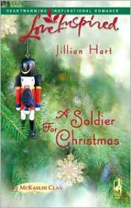 A Soldier for Christmas - Jillian Hart